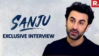 Ranbir Kapoor Speaks On Playing 'SANJU' | EXCLUSIVE Interview