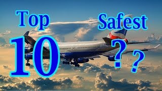 Top 10 Airlines - ► Top 10 Safest Airlines In The World