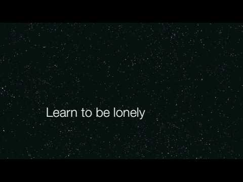 Learn to be Lonely Lyrics
