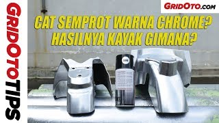 Tes Cat Semprot Warna Chrome di Body Motor | GridOto Tips