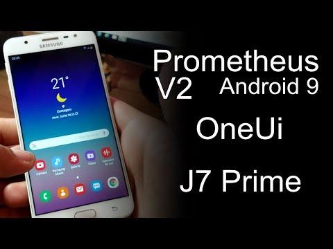 ROM PROMETHEUS V2 OneUI O FAMOSO ANDROID 9 PARA J7 PRIME