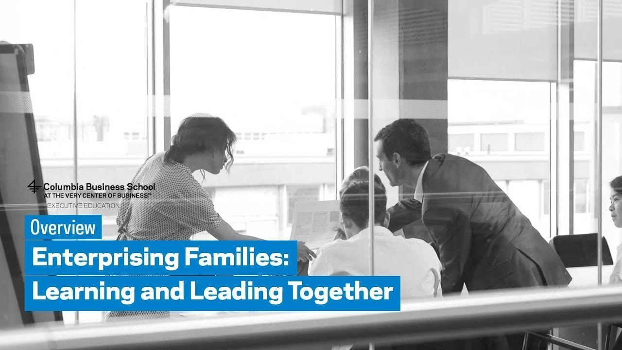 Enterprising Families: Learning and Leading Together