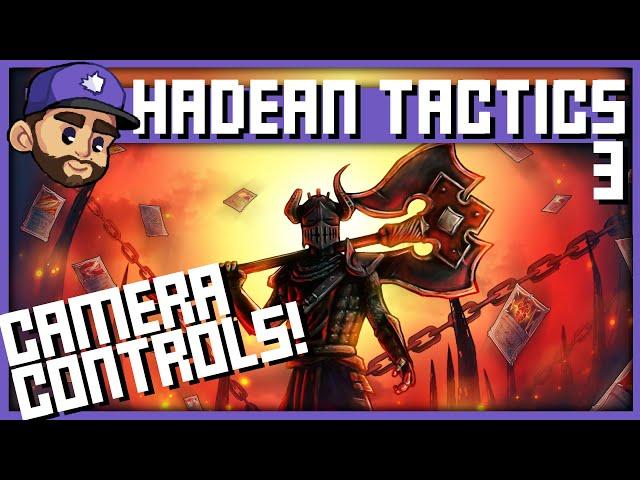 CAMERA CONTROLS FAM! | HADEAN TACTICS Playthrough | Ep3
