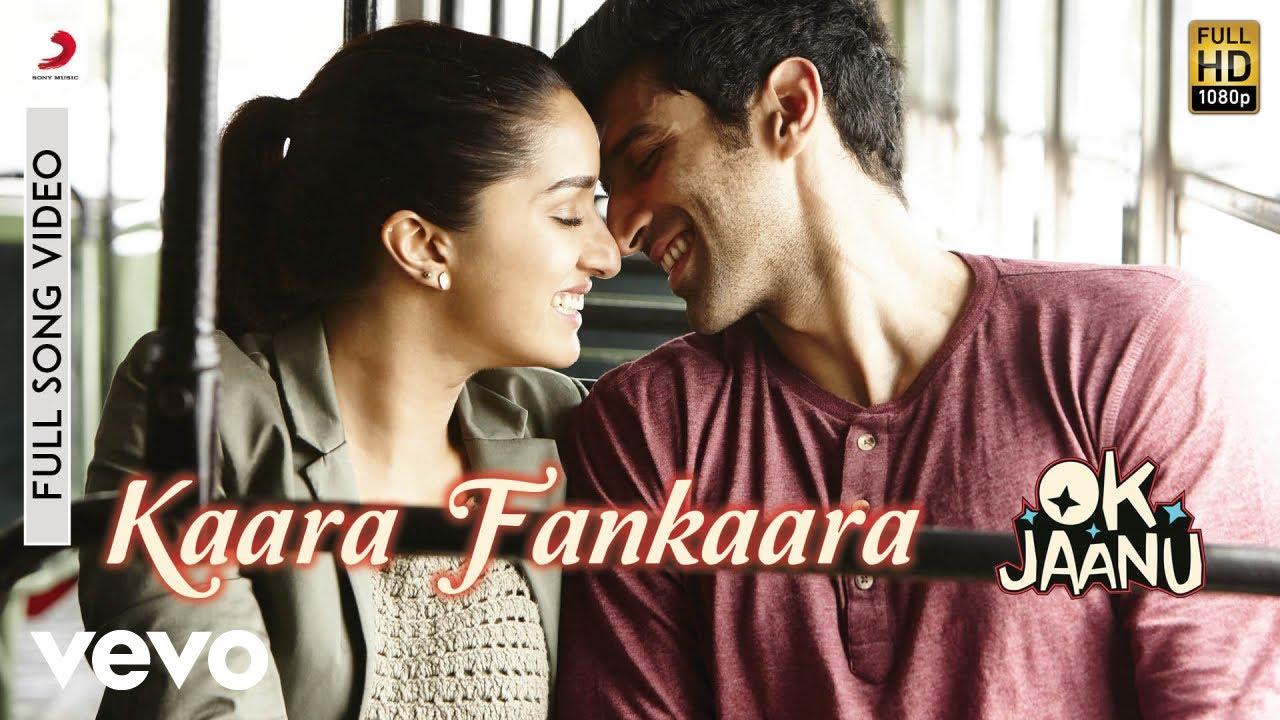 Kaara Fankaara — OK Jaanu  / Aditya  / Shraddha  / A.R. Rahman