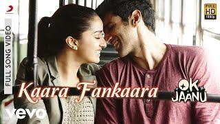 A.R. Rahman - Kaara Fankaara Best Video |OK Jaanu|Shraddha Kapoor|Aditya Roy|Hard Kaur