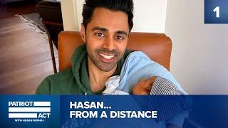 How Hasan Is Social Distancing   Patriot Act with Hasan Minhaj   Netflix