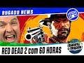 📰Red Dead 2 com 60 horas, Novo trailer battlefield V, Aquaman, Spider-man 2 e jogo grátis