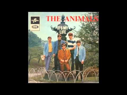 The Animals - It's My Life (Stereo)