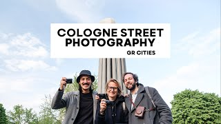 GR Cities Cologne - Street Photography with local GR photographers