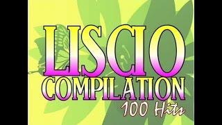 Liscio Compilation: 100 Hits