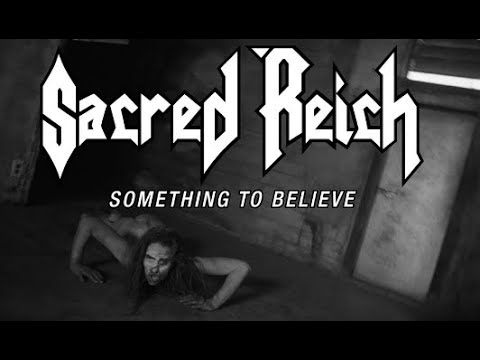 "Sacred Reich release new video for ""Something to Believe"" off Awakening"