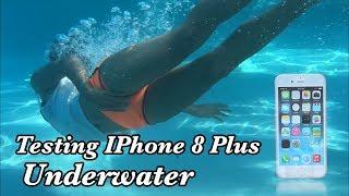 Testing IPhone 8 Plus Underwater