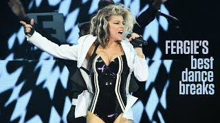 Fergie's Best Dance Breaks