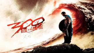 300: Rise Of An Empire - A Beach of Bodies - Soundtrack Score