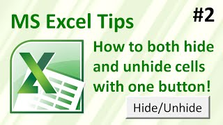 How to both Hide and Unhide a row or column with one button (Excel tips #2)