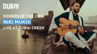 Sounds of the City: Niki Mukhi - live at Dubai Cre...