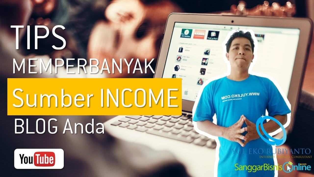 Tips Membuat BLOG dengan MULTI INCOME