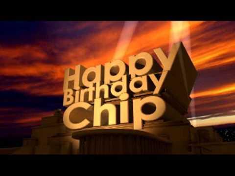Happy Birthday Chip