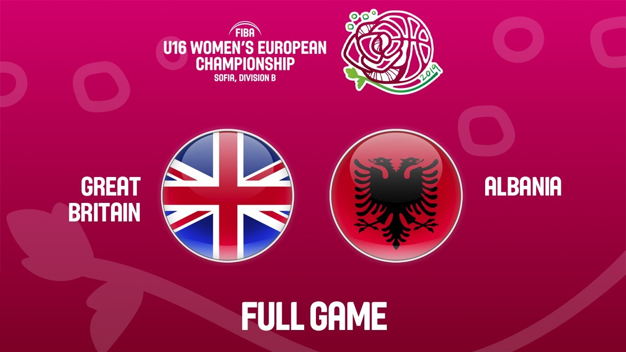 Great Britain v Albania - Full Game - FIBA U16 Women's European Championship Division B 2019