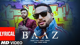 Baaz (Official Lyrical Video Song) Harvy Singh | Aman Hayer | Latest Punjabi Song 2020
