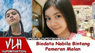 Video Biodata Nabila Bintang Pemeran Melan di Sinetron Tendangan Garuda MNCTV download MP3, 3GP, MP4, WEBM, AVI, FLV Agustus 2018
