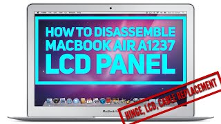 Macbook Air original A1237 How to repair hinge, LCD cable, disassembly Air LCD