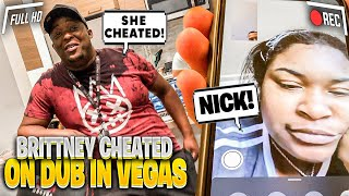 I CAUGHT DUB BABY MAMA CHEATING IN VEGAS... HE CHECKED HER!!