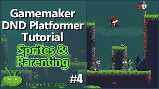 Gamemaker DND Platformer Tutorial - #4 Sprites & Parenting