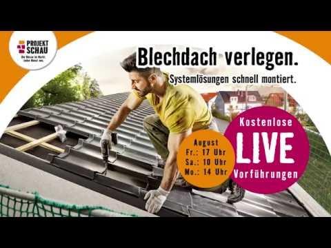 Hornbach projektschau august 2016 blechdach verlegen