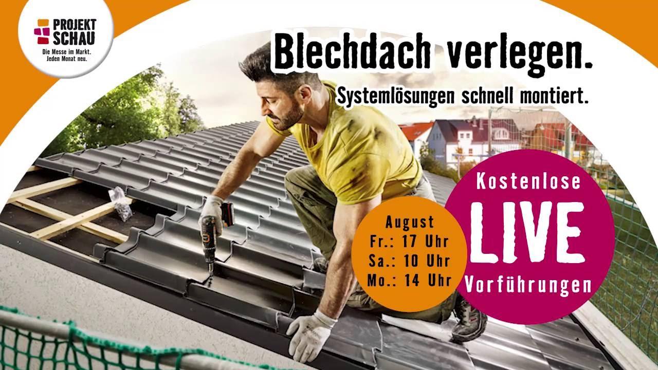 """Hornbach Projektschau August 2016 - """"Blechdach Verlegen"""" - Youtube"""