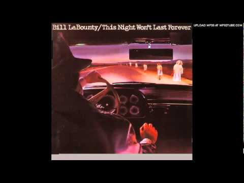 Bill LaBounty - This Night Won't Last Forever