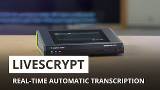 LiveScrypt - Real-Time Automatic Transcription
