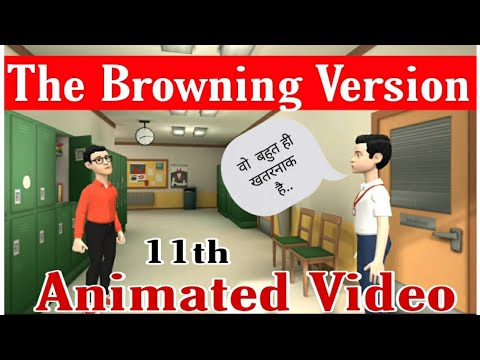 The Browning Version | Animated Video | Class 11 | By Rahul Dwivedi