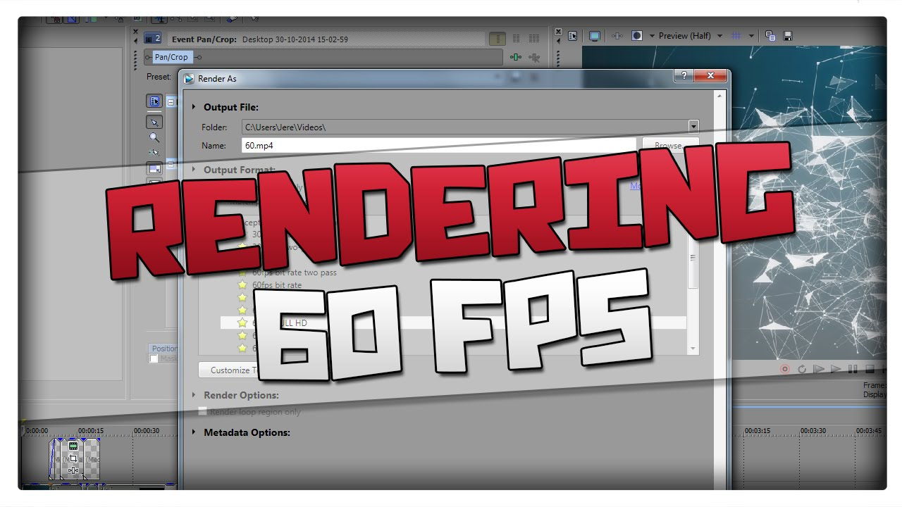 Sony Vegas Pro 13 - How to Render 60FPS Videos (HD 1080p) - SVP 13 ...