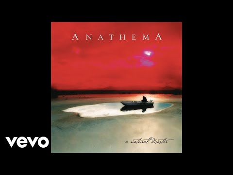 Anathema - A Natural Disaster (Audio)