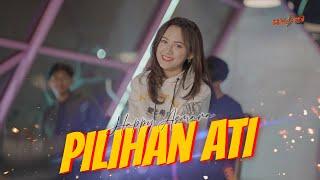 Download lagu HAPPY ASMARA  -  PILIHAN ATI (Official Music Video) | Maturnuwun  Uwes Ono Neng Sandingku