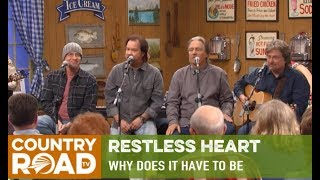 """Restless Heart sing """"Why Does It Have To Be"""" on Larry's Country Diner"""