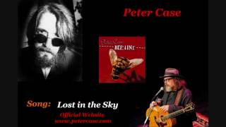 Peter Case - Lost in the Sky