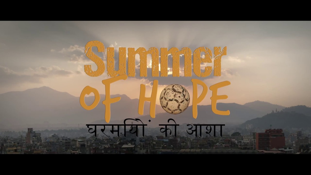 Summer of Hope - Documentary Teaser