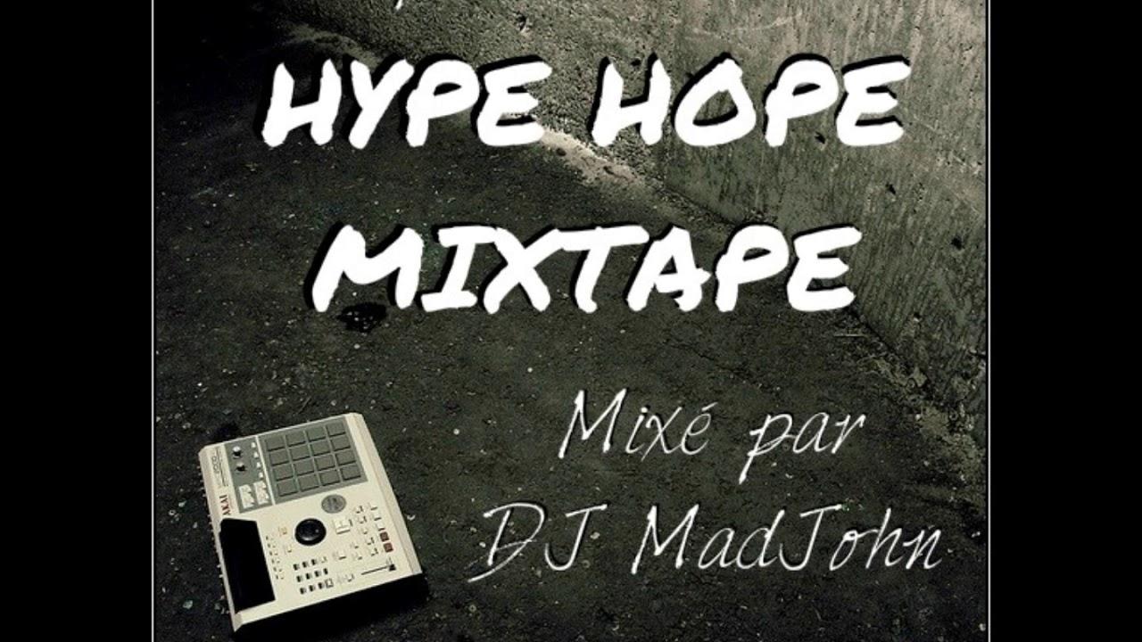 (Zeblak présente) HYPE HOPE MIXTAPE (mixé par Dj MadJohn)