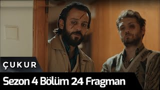 Çukur 4.Sezon 24.Bölüm Fragman
