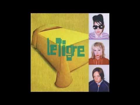 Le Tigre - Le Tigre (Full Album)