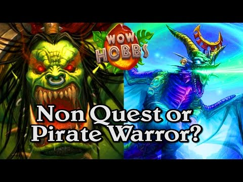 🍀🎲 Non Quest or Pirate Warrior ~ Journey to Un'Goro ~ Hearthstone Heroes of Warcraft