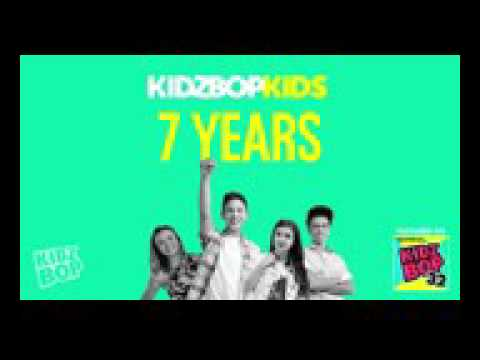 Kidz bop kids 7 years ( from kidz bop 32 )