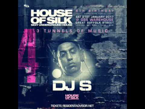 DJ  S (Live) 4 - 5am  @ House of Silk - 4th Birthday @ Great Suffolk St Warehouse - 21/01/2017