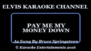 Celtic Connections Springsteen Seeger Sessions Karaoke Pay Me My Money Down