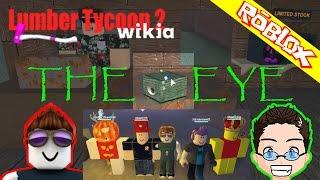 Roblox - Lumber Tycoon 2 - The Eye