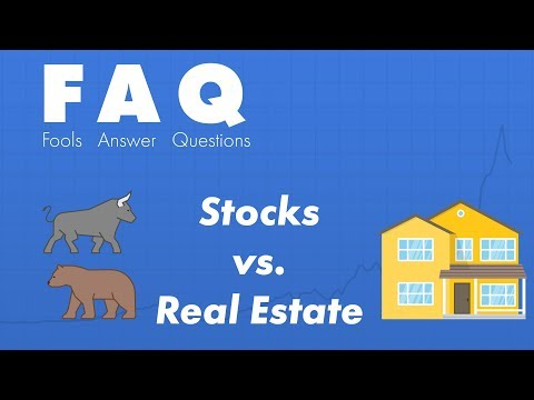 Buying Stocks vs Real Estate Investing -- Which is Better?