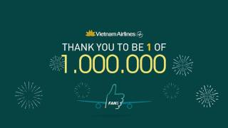 Vietnam Airlines - Celebrating the 1 millionth Facebook Fans