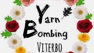 YARNBOMBING - VITERBO